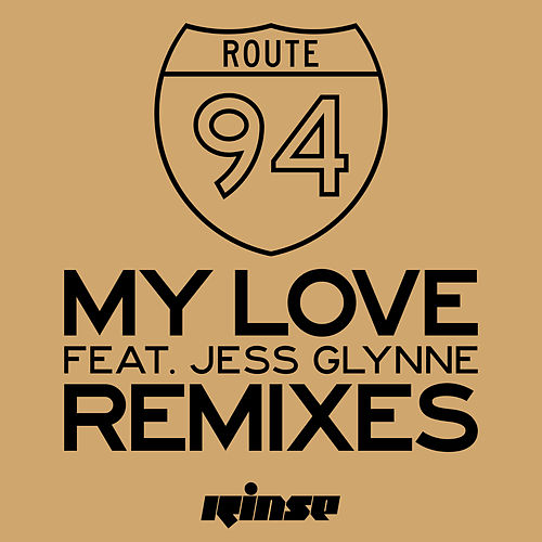 My Love (feat. Jess Glynne) (Remixes) de Route 94