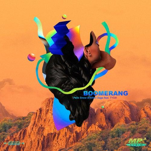 Boomerang (feat. TYSM) de Felix Snow