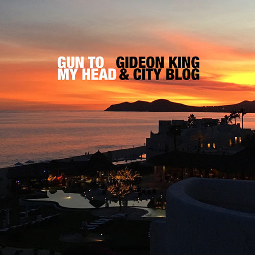 Gun to My Head von Gideon King
