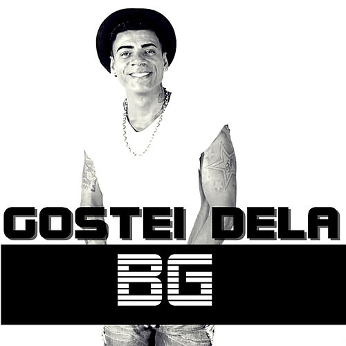Gostei Dela by B.G.
