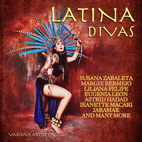Latina Divas by Various Artists