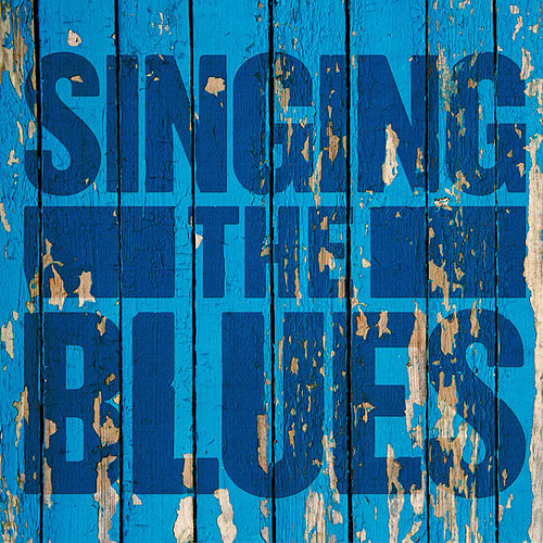 Singing the Blues de Various Artists