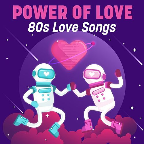 Power of Love: 80s Love Songs by Various Artists