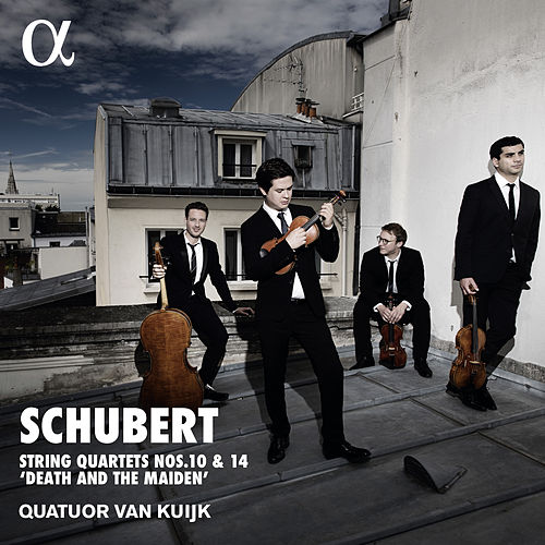 Schubert: Quartets Nos. 10 & 14 'Death and the Maiden' by Quatuor Van Kuijk