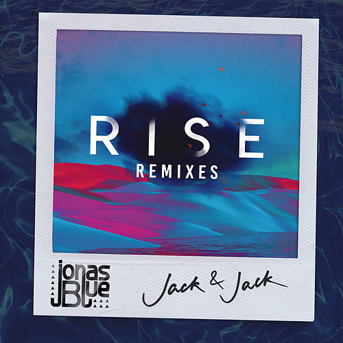 Rise (Remixes, Pt. 2) de Jonas Blue
