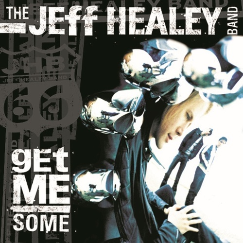 Get Me Some by Jeff Healey