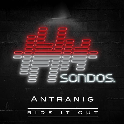 Ride It Out by Antranig