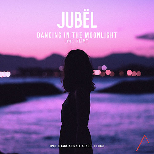 Dancing in the Moonlight (PBH & Jack Shizzle Sunset Remix Radio Edit) de Jubel