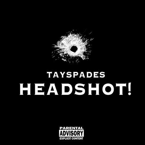 Headshot! de Tay Spades