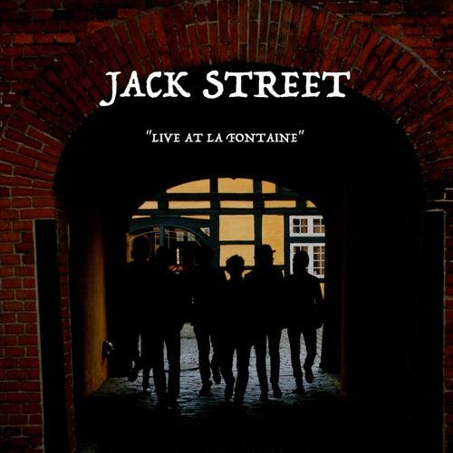 Live at La Fontaine de Jack Street