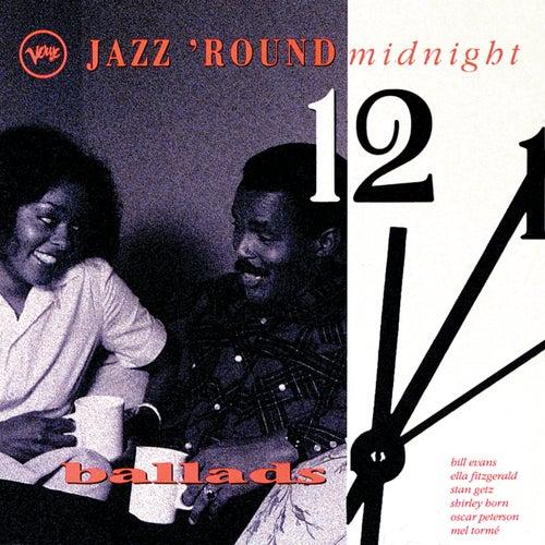 Jazz 'Round Midnight: Ballads von Various Artists