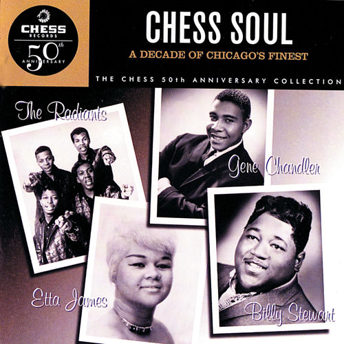 Chess Soul: A Decade Of Chicago's Finest de Various Artists