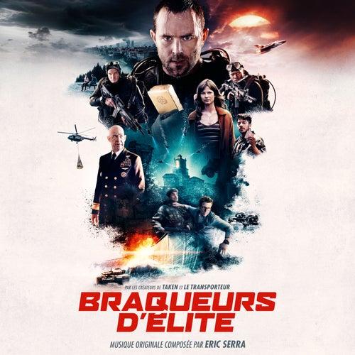 Braqueurs d'élite (Bande originale du film) by Eric Serra