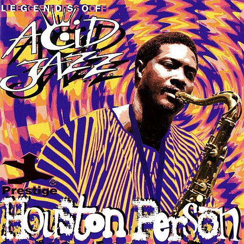Legends Of Acid Jazz von Houston Person