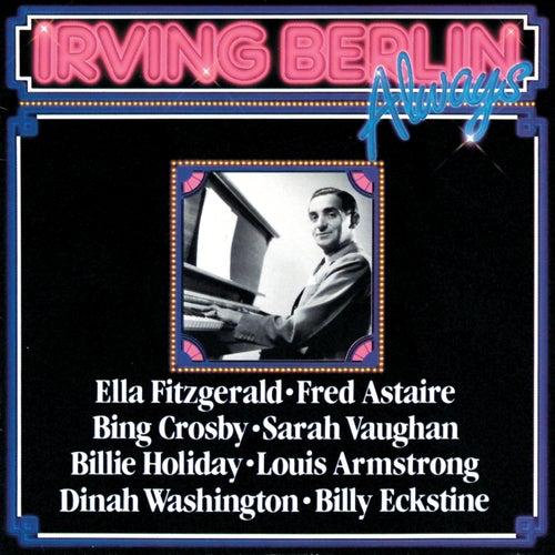 Irving Berlin Always von Various Artists