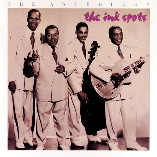 The Anthology von The Ink Spots