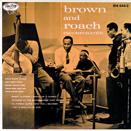 Brown And Roach Incorporated by Clifford Brown