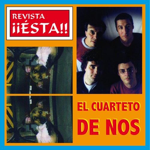 Revista ¡Ésta! de El Cuarteto De Nos