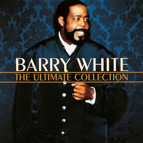 The Ultimate Collection de Barry White