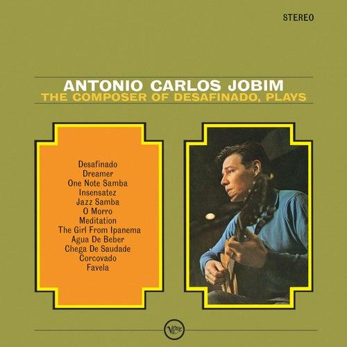 The Composer Of Desafinado, Plays by Antônio Carlos Jobim (Tom Jobim)