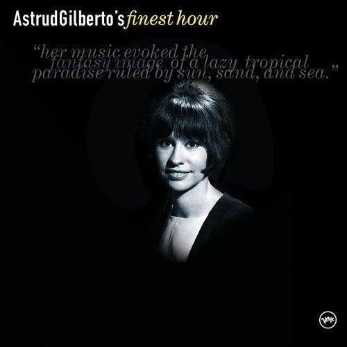 Astrud Gilberto's Finest Hour von Stan Getz