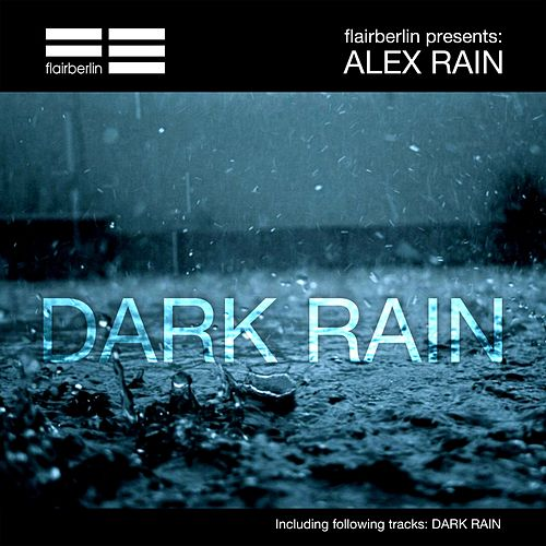 Dark Rain von Alex Rain