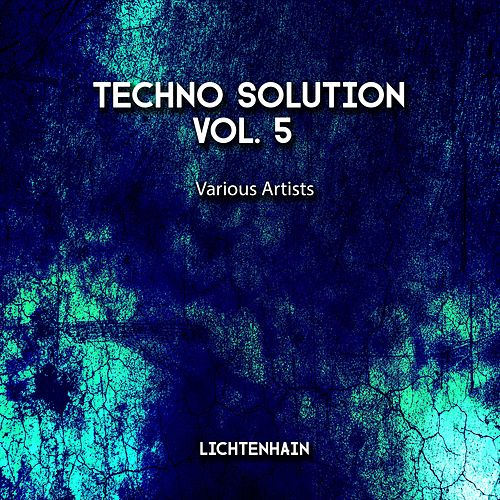 Techno Solution, Vol. 5 by Various Artists
