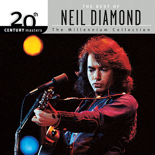 20th Century Masters: The Millennium Collection: Best of Neil Diamond de Neil Diamond