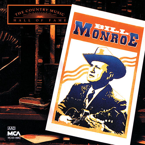 Country Music Hall Of Fame de Bill Monroe