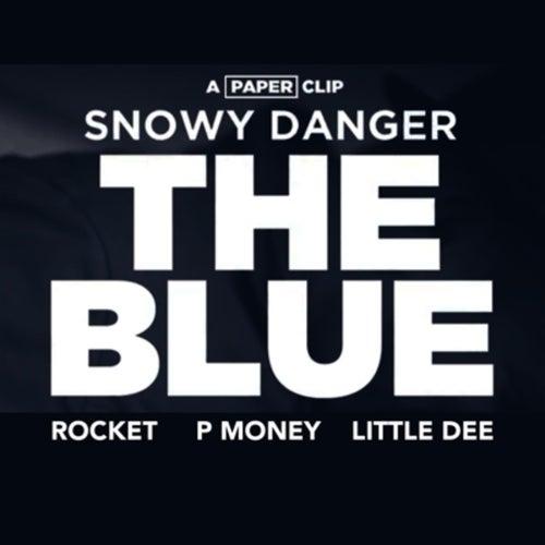 The Blue di Snowy Danger