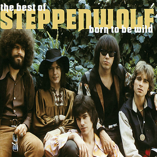 Born To Be Wild (Best Of....) von Steppenwolf