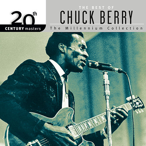 20th Century Masters: The Best Of Chuck Berry - The Millennium Collection de Chuck Berry