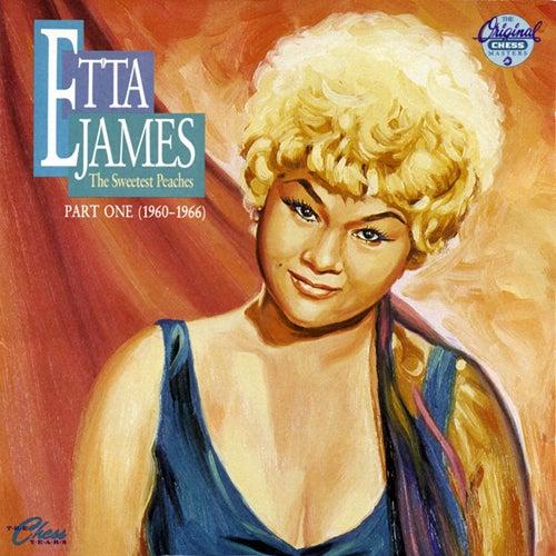 The Sweetest Peaches (Part One (1940-1966)) de Etta James