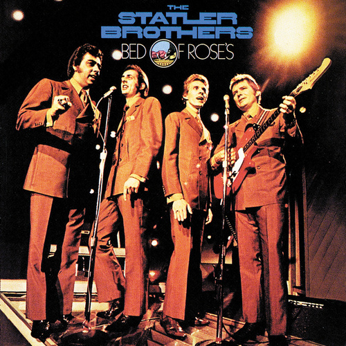 Bed Of Rose's by The Statler Brothers