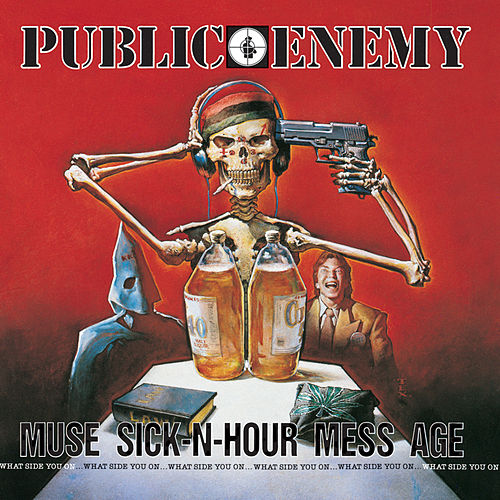 Muse Sick-N-Hour Mess Age von Public Enemy