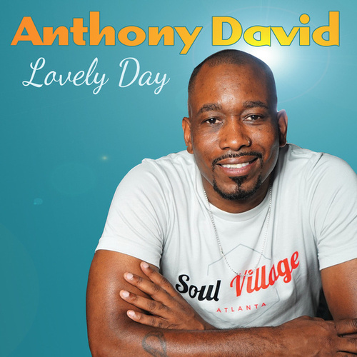 Lovely Day de Anthony David