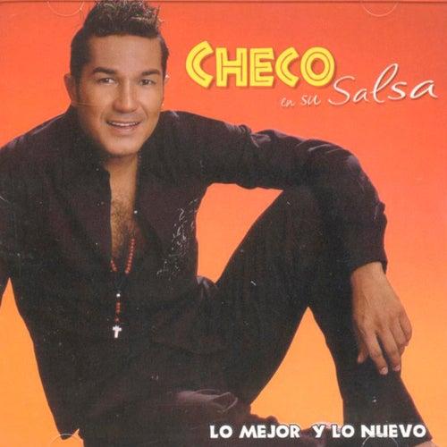 Checo en Su Salsa: Lo Mejor y Lo Nuevo de Checo Acosta