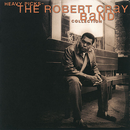 Heavy Picks-The Robert Cray Band Collection by Robert Cray