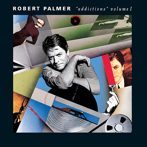 Addictions Volume 1 de Robert Palmer