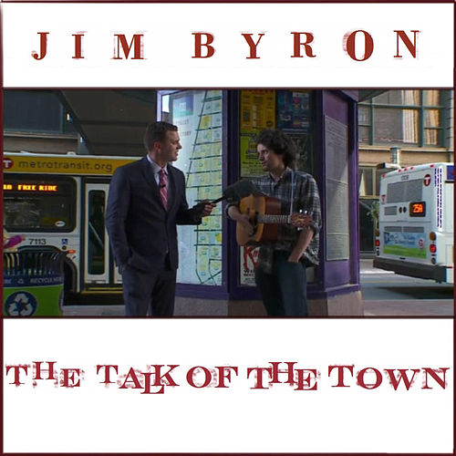The Talk of the Town de Jim Byron