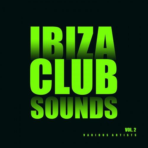 Ibiza Club Sounds, Vol. 2 de Various Artists