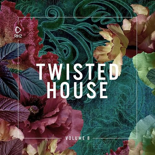 Twisted House, Vol. 8 de Various Artists