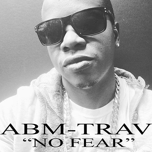 No Fear by Abm-Trav