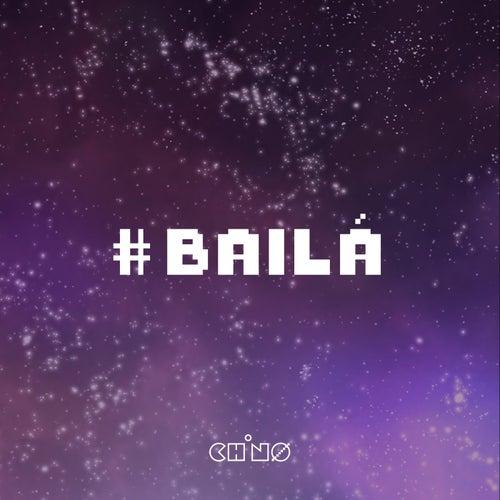 Bailá by Chino Mansutti