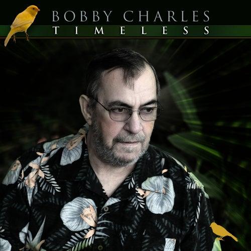 Timeless von Bobby Charles