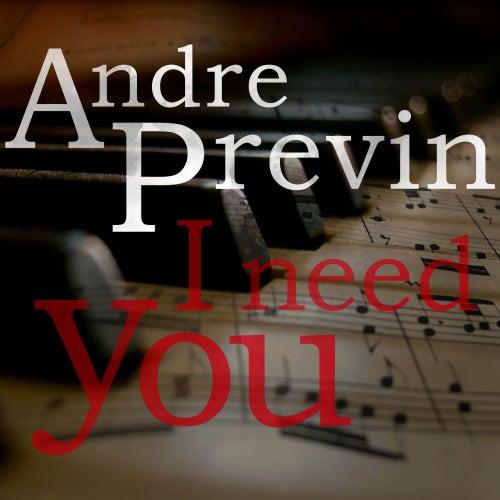 I Need You de Andre Previn