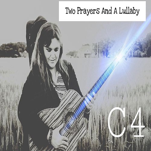 Two Prayers and a Lullaby de C4