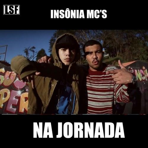 Na Jornada by Insônia Mc's