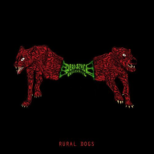 Rural Dogs by Dead Space Collective