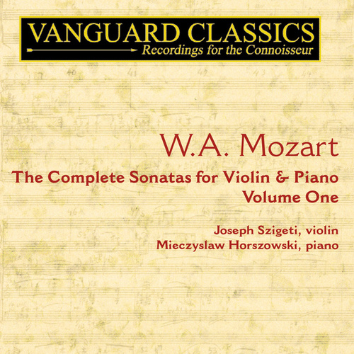 Mozart: The Complete Sonatas for Violin & Piano, Vol. 1 de Joseph Szigeti
